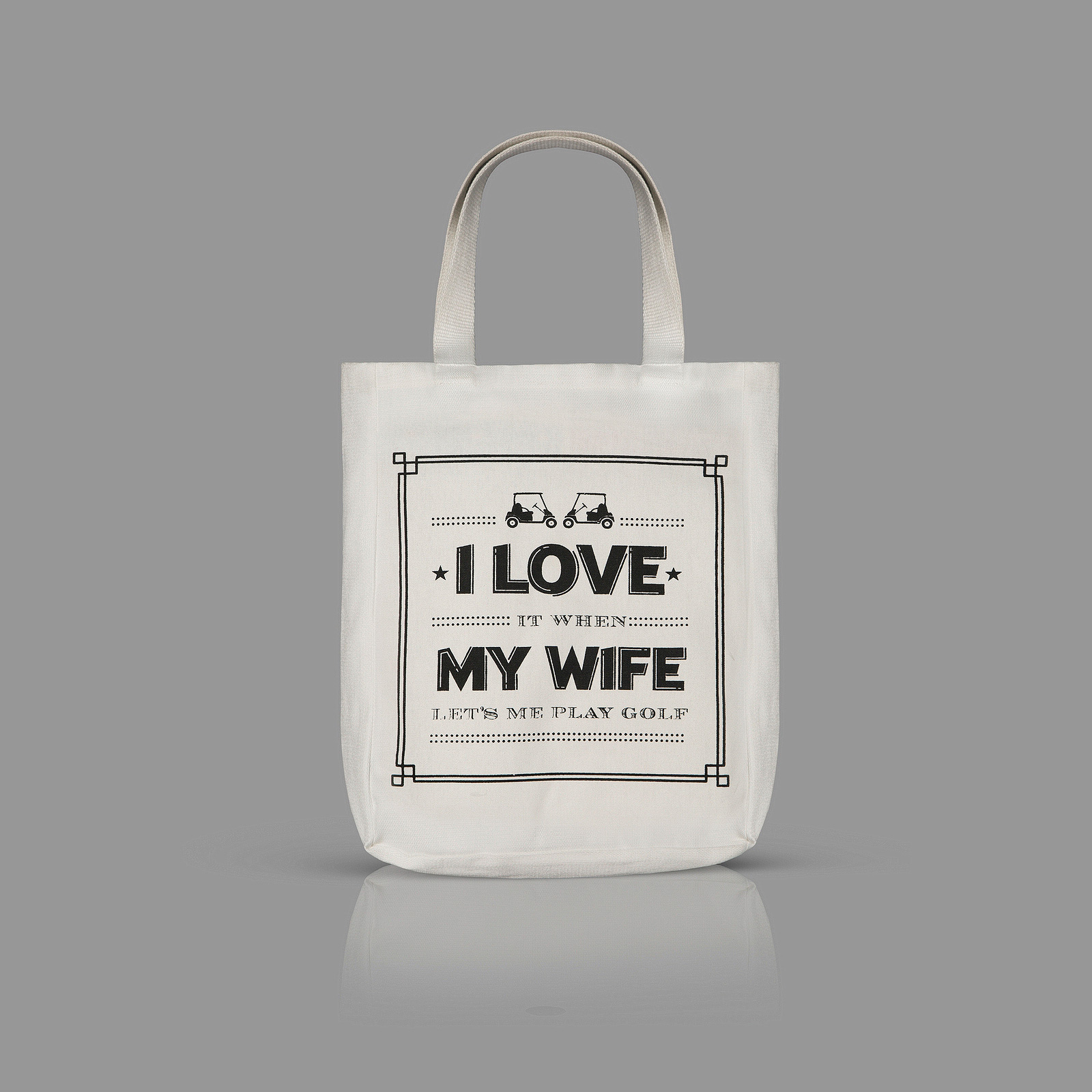 I Love My Wife Tote